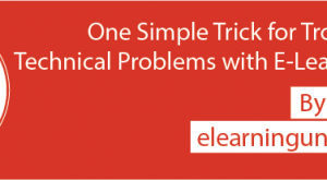 Image for One Simple Trick for Troubleshooting Technical Problems with E-Learning Courses