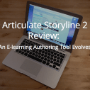 Image for Articulate Storyline 2 Review: An E-learning Authoring Tool Evolves