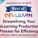 Image for Free Best of DevLearn Webinar: Streamlining Your eLearning Production Process for Efficiency