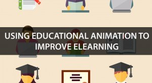 Image for Using Educational Animation to Improve eLearning