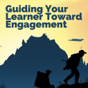 Image for Guiding Your Learner Toward Engagement