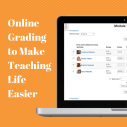 Image for Online Grading to Make Teaching Life Easier