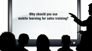 Image for Why should you use mobile learning for sales training?