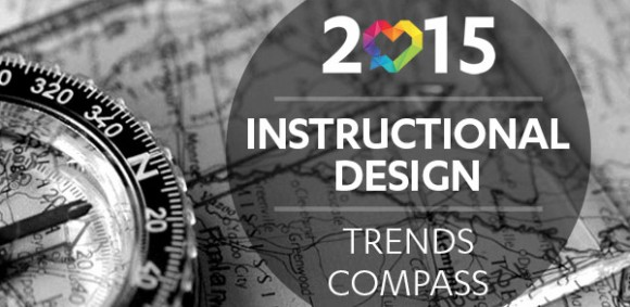 Image for 2015 Instructional Design Trends Compass: Calling IDs to Action