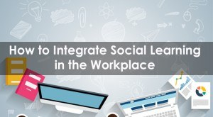 Image for How to Integrate Social Learning in the Workplace
