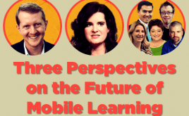 Image for Three Perspectives on the Future of Mobile Learning