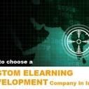 Image for 10 Tips On How To Choose A Custom eLearning Company In India