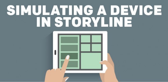 Image for Simulating a Device in Storyline