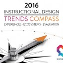 Image for 2016 Instructional Design Trends Compass: Experiences, Ecosystems, Evaluations. Oh My!