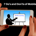 Image for 7 Do's and Don'ts of Mobile Learning
