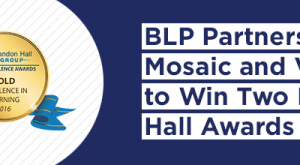 Image for BLP Partners with Mosaic and Ventana to Win Two Brandon Hall Awards