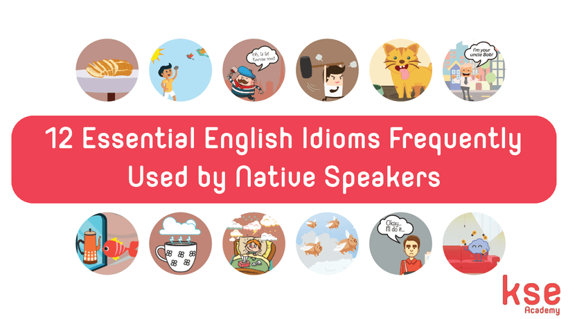 idioms 12 essential english idioms frequently used by native speakers guest post 6 lingoda. Black Bedroom Furniture Sets. Home Design Ideas