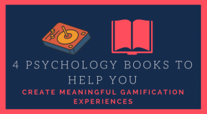 Image for 4 Psychology Books To Help You Create Meaningful Gamification Experiences
