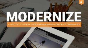 Image for Free eBook: Modernize - A Content Strategy Guide For Maximizing Corporate Training ROI