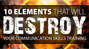 Image for 10 Elements That Will Destroy Your Communication Skills Training