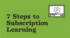 Image for Free eBook: 7 Steps To Subscription Learning