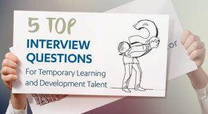 Image for 5 Top Interview Questions For Temporary Learning And Development Talent