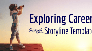 Image for Exploring Careers through Storyline Templates