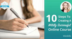 Image for 10 Steps To Creating A Wildly Successful Online Course