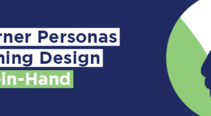Image for Why Learner Personas and Learning Design Go Hand-in-Hand