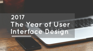 Image for 2017: The Year of User Interface Design
