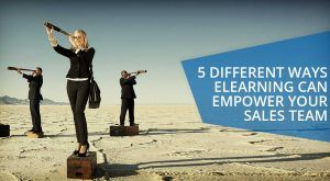 Image for 5 Reasons Why You Should Empower Your Sales Team Using Online Training