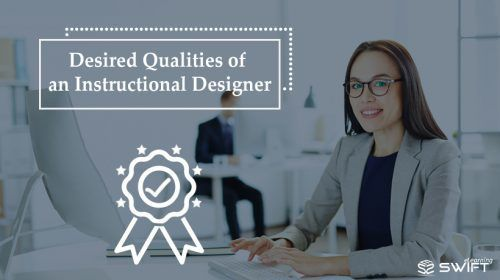 The Most Desired Qualities Of An Instructional Designer E Learning Feeds